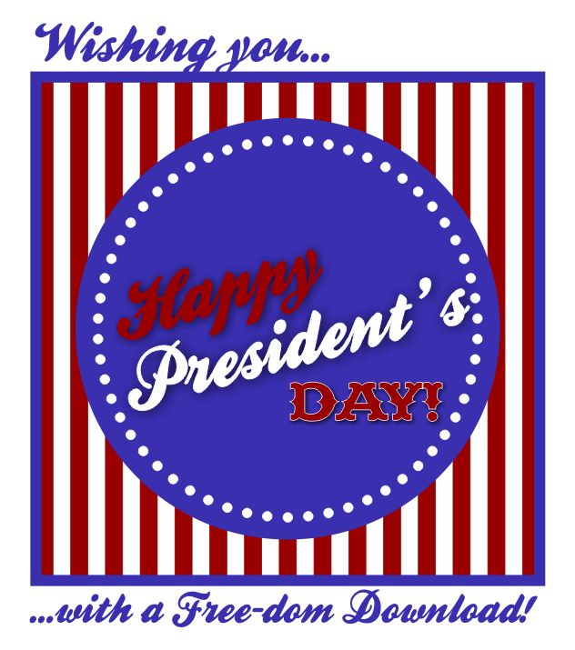 {free download} happy president's day!