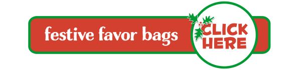 Festive Favor Bags Click Here2