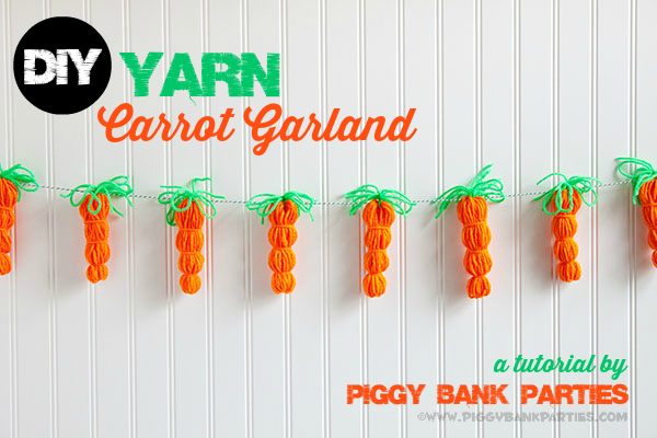 Piggy Bank Parties DIY Yarn Carrot Garland Tutorial