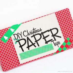 DIY Christmas Paper Tape by Piggy Bank Parties
